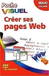 Créer ses pages Web, maxi volume