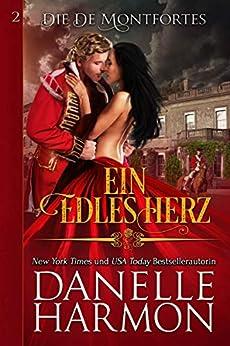 Harmon, Danelle - De Montforte 02 - Ein edles Herz