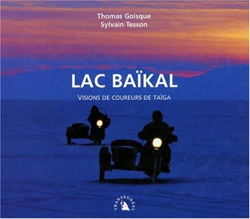 Lac Bakal. Visions de coureurs de taga