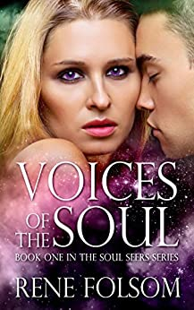 Voices of the Soul (Soul Seers #1) by [Folsom, Rene]