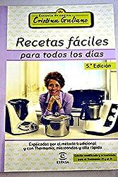 Recetas faciles para todos los dias (Escuela Cocina Cris.Galiano)