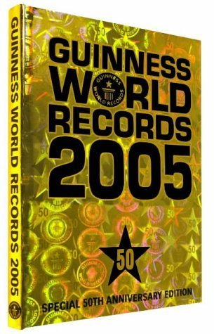 Guinness World Records 2005 (50th Anniversay Edition) by Folkard, Claire (2004) Hardcover
