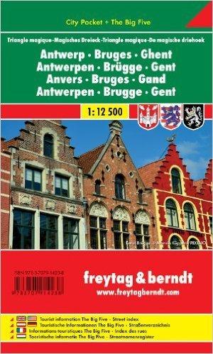 Freytag Berndt Stadtpläne, Antwerpen - Brügge - Gent - Magisches Dreieck, City Pocket + The Big Five - Maßstab 1:12.500 (Englisch) ( Folded Map, 30. Oktober 2013 )