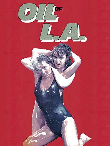 Oil of L.A. [OV]