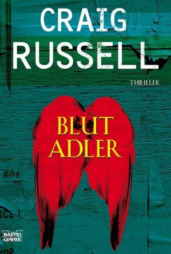 Buchseite und Rezensionen zu 'Blutadler' von Craig Russell