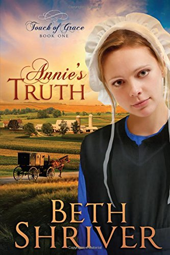 Annie S Truth Touch Of Grace Book 1