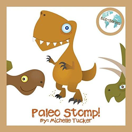 Paleo Stomp: A Jurassic Stompin' Jive (Eco Series)