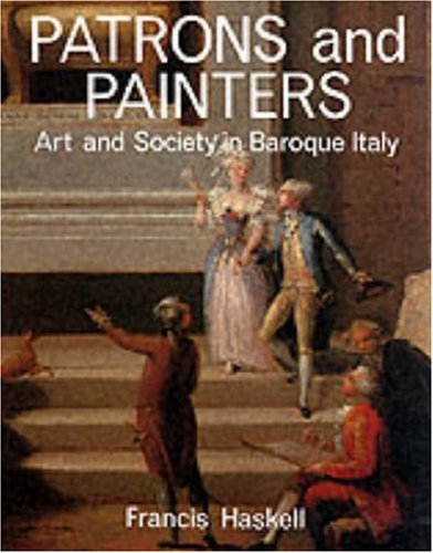 patrons-and-painters-a-study-in-the-relations-between-italian-art-and-society-in-the-age-of-the-baro
