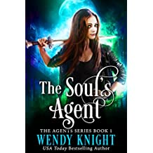 The Soul's Agent (The Agents Series Book 1) (English Edition)