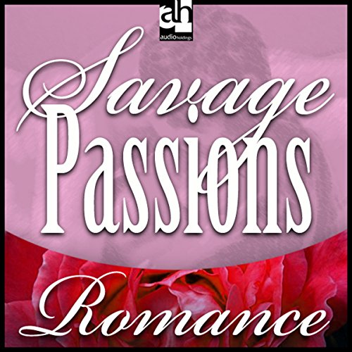 Savage Passions  Audiolibri