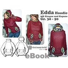 Edda Nähanleitung mit Schnittmuster auf CD für Sweatshirt in Gr. 30-50 Kapuzen-Pullover-Kragen-Hoodie