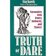 [ Truth or Dare: Encounters with Power, Authority, and Mystery By ( Author ) Dec-1989 Paperback