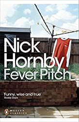 Fever Pitch (Penguin Modern Classics)