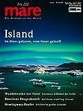 mare - Die Zeitschrift der Meere / No. 120 / Island: Im Meer geboren, vom Feuer getauft - Nikolaus Gelpke