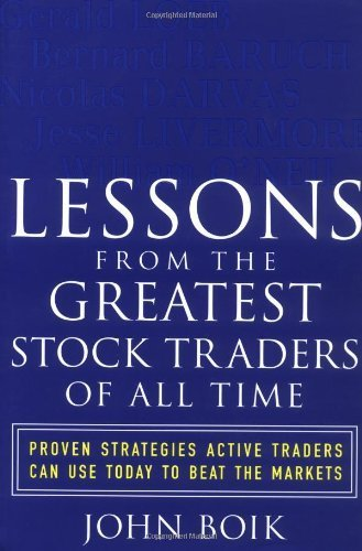 Lessons from the Greatest Stock Traders of All Time: Proven Strategies Active Traders Can Use Today to Beat the Markets (Paperback) - Common