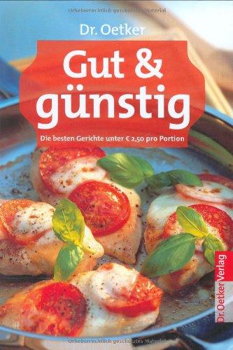 Preisvergleich Produktbild Gut & Günstig - die besten Gerichte unter 2, 50 Euro