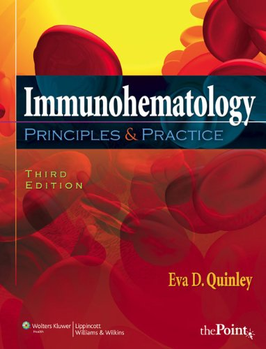 Immunohematology: Principles and Practice (Point (Lippincott Williams & Wilkins))