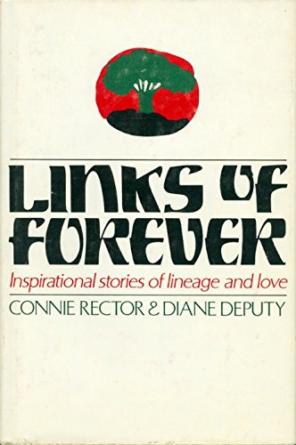 Links of Forever: Inspirational stories of lineage and love. par From Bookcraft