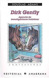 Dirk Gently, agencia de investigaciones holísticas par Douglas Adams