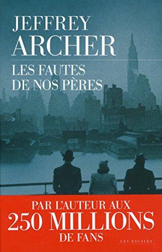 Les Fautes de nos pères par Jeffrey ARCHER