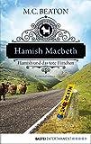 Hamish Macbeth und das tote Flittchen: Kriminalroman (Schottland-Krimis 5)