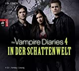 The Vampire Diaries - In der Schattenwelt: Band 4