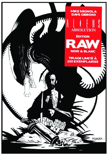 ALIENS Absolution - Edition RAW noir & blanc