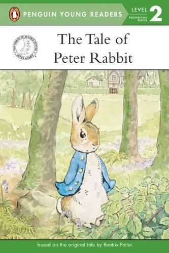 The Tale of Peter Rabbit (Penguin Young Readers. Level 2)
