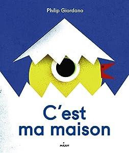 """Afficher """"C'est ma maison"""""""