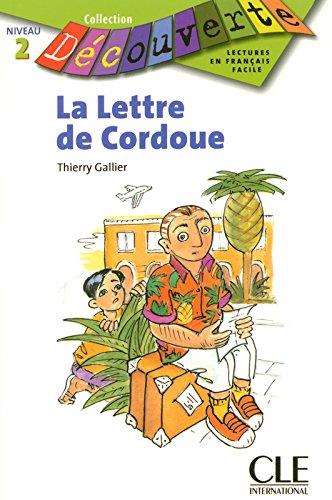 La lettre de Cordoue - Niveau 2 - Lecture Dcouverte - Livre