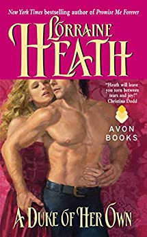 A Duke of Her Own (Rogues and Roses) by [Heath, Lorraine]