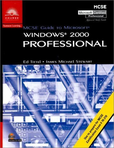 70-210: MCSE Guide to Microsoft Windows 2000 Professional by Tittel, Ed, Stewart, James Michael (2000) Hardcover Pdf - ePub - Audiolivre Telecharger