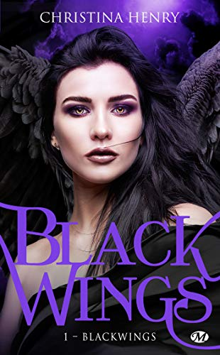 Black Wings: Black Wings, T1 par Christina Henry