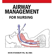 Advanced Airway Management for Nursing (English Edition)