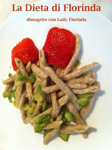 la dieta di lady florinda: non solo dukan!