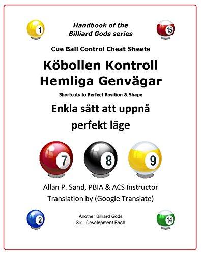 Biljardboll Kontroll Hemliga Metoder: Enkla sätt att uppnå perfekt läge (Swedish Edition) por Allan Sand