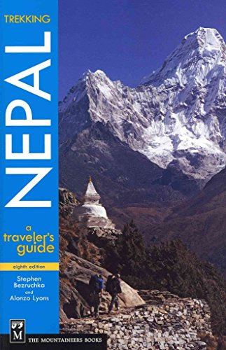 [Trekking Nepal: A Traveler's Guide] (By: Stephen Bezruchka) [published: March, 2011]