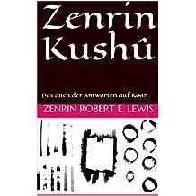 Zenrin Kushû: Das Buch der Antworten auf Kôan