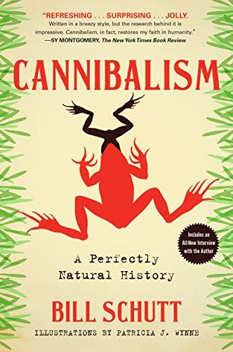 Cannibalism: A Perfectly Natural History (English Edition)