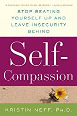 [Self-Compassion: The Proven Power of Being Kind to Yourself] [By: Kristin Neff] [June, 2015] Taschenbuch