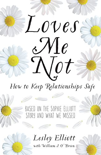 Loves Me Not: How to Keep Relationships Safe (English Edition)