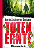 Ondragon: Totenernte: Mystery-Thriller