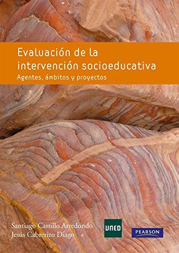 Evaluación de la intervención educativa: Agentes, ámbitos y proyectos