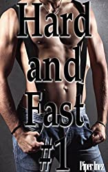 Hard and Fast #1 (Gay, Multiple Partner, First Time, Learning the Ropes) (English Edition)