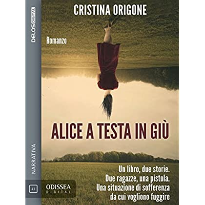 Alice A Testa In Giù (Odissea Digital)