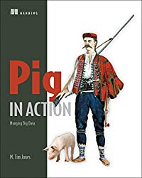 Pig in Action: Munging Big Data