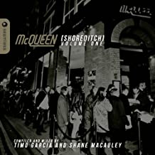 McQueen Shoreditch, Vol. 1 (Compiled and Mixed By Timo Garcia and Shane Macauley)