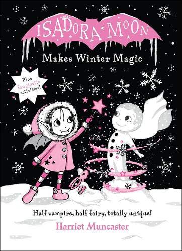 Isadora Moon Makes Winter Magic por Harriet Muncaster