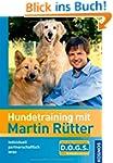 Hundetraining mit Martin Rütter: indi...