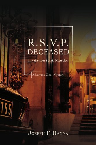 R.S.V.P. Deceased: INVITATION TO A MURDER by Joseph Hanna (2007-10-19)
